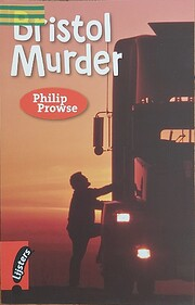 Bristol Murder – tekijä: Philip Prowse