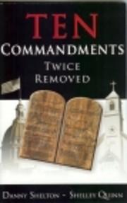 Ten Commandments Twice Removed – tekijä:…