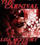 The Carnival by Lisa McCourt Hollar