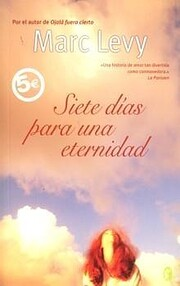 Siete Dias Para Una Eternidad – tekijä:…