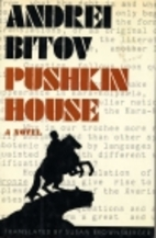 Pushkin House by Andrei Bitov