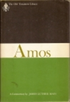 Amos: A Commentary (Old Testament Library)…