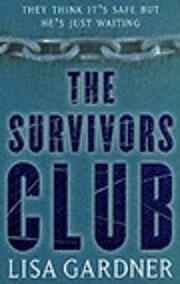 The Survivors Club por Lisa Gardner