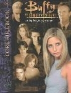 Buffy the Vampire Slayer: Core Rulebook by…