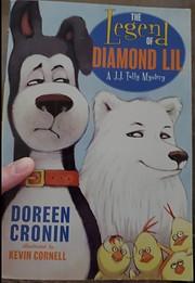 The Legend of Diamond Lil : a J.J. Tully…