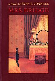 Mrs. Bridge: a novel von Evan S. Connell