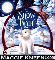 The Snow Bear por Miriam Moss