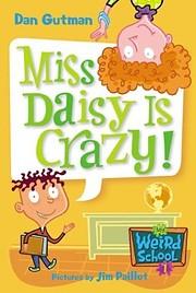 My Weird School #1: Miss Daisy Is Crazy! av…