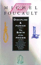 Discipline and punish: the birth of the…