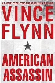 American Assassin: A Thriller (A Mitch Rapp…
