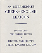 An Intermediate Greek-English Lexicon by…