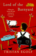 Lord of the Barnyard: Killing the Fatted…