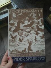 Spider Sparrow af Dick King-Smith