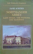 Northanger Abbey / Lady Susan / Sanditon /…