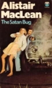The Satan Bug de Alistair Maclean