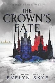 The Crown's Fate (Crown's Game, 2) de Evelyn…