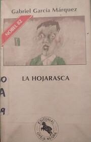 La Hojarasca por Gabriel García Márquez