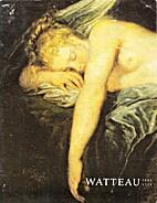 Watteau, 1684-1721 by Margaret Morgan…
