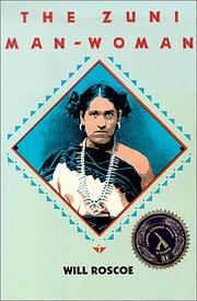 The Zuni Man-Woman de Will Roscoe
