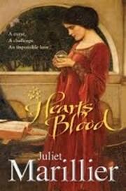 Heart's blood – tekijä: Juliet Marillier