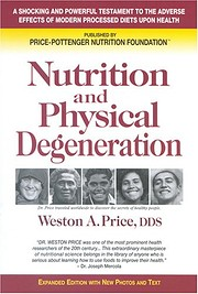 Nutrition and Physical Degeneration –…
