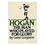 Hogan: The man who played for glory af Gene…