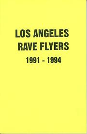 Los Angeles Rave Flyers 1991-1994 av Colpa…