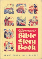 Egermeier's Bible Story Book by Elsie…