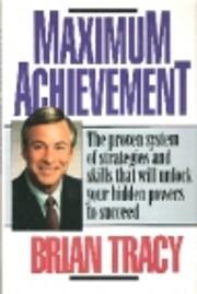 Maximum Achievement: Strategies and Skills…