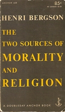 The Two Sources of Morality and Religion by…