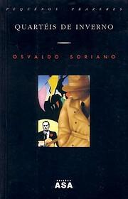 Quarteis de Inverno de Osvaldo Soriano