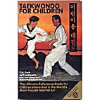 Taekwondo for Children by Y. H. Park