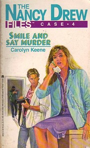 Smile and Say Murder (The Nancy Drew Files…