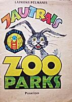 Jautrais zoo parks by Laimons Pēlmanis