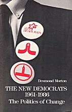 The new democrats, 1961-1986: The politics…