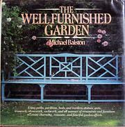 The Well-Furnished Garden de Michael Balston