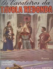 Os Cavaleiros da Távola Redonda af Richard…