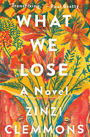 What We Lose: A Novel af Zinzi Clemmons
