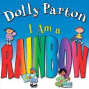 I Am a Rainbow – tekijä: Dolly Parton