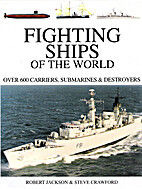 Fighting ships of the world : over 600…