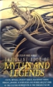 THE GIANT BOOK OF MYTHS AND LEGENDS de Mike…