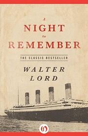 A Night to Remember av Walter Lord