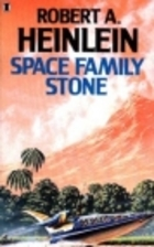 Space Family Stone by Robert A. Heinlein