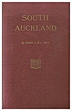 South Auckland by Henry E.R.L. Wily