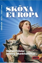 Sköna Europa by Johhny Stefan / Munkhammar…