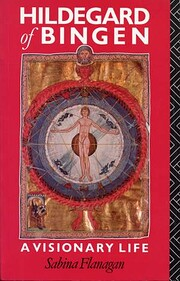 Hildegard of Bingen: A Visionary Life av…