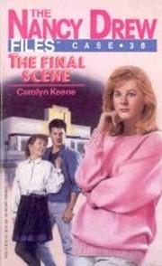 FINAL SCENE (NANCY DREW #38) (Nancy Drew…