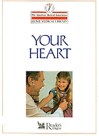 Your Heart (American Medical Association…