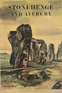 Stonehenge and Avebury and Neighbouring Monuments: An Illustrated Guide - Richard John Copland Atkinson