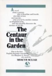 Centaur in the Garden por Moacyr Scliar